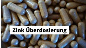 Abhilfe Zink Überdosierung